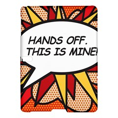 Hands Off  This Is Mine! Samsung Galaxy Tab S (10 5 ) Hardshell Case