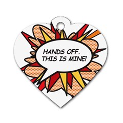 Hands Off Dog Tag Heart (One Side)