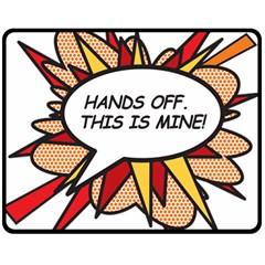 Hands Off Fleece Blanket (Medium)