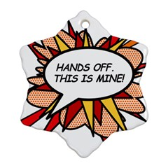 Hands Off Snowflake Ornament (2-Side)