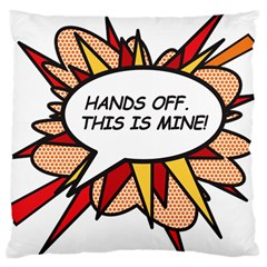Hands Off Large Cushion Cases (One Side)