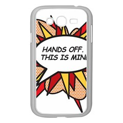 Hands Off Samsung Galaxy Grand DUOS I9082 Case (White)