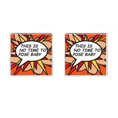 Comic Book This Is No Time To Pose Baby Cufflinks (Square)