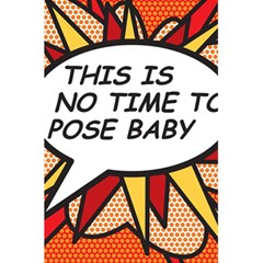 Comic Book This Is No Time To Pose Baby 5.5  x 8.5  Notebooks