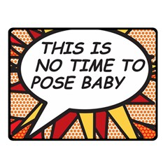 Comic Book This Is No Time To Pose Baby Fleece Blanket (Small)