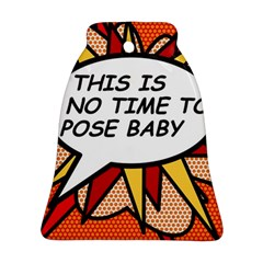 Comic Book This Is No Time To Pose Baby Ornament (Bell)