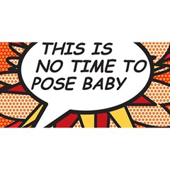 Comic Book This Is No Time To Pose Baby You Are Invited 3d Greeting Card (8x4)
