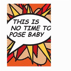 Comic Book This Is No Time To Pose Baby Large Garden Flag (Two Sides)