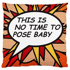 Comic Book This Is No Time To Pose Baby Large Cushion Cases (One Side)