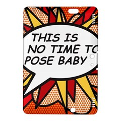 Comic Book This Is No Time To Pose Baby Kindle Fire HDX 8.9  Hardshell Case