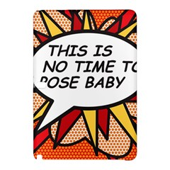 Comic Book This Is No Time To Pose Baby Samsung Galaxy Tab Pro 10.1 Hardshell Case
