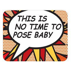 Comic Book This Is No Time To Pose Baby Double Sided Flano Blanket (Large)