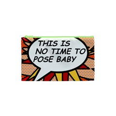 Comic Book This Is No Time To Pose Baby Cosmetic Bag (XS)
