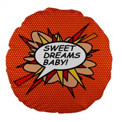 Sweet Dreams Baby!  Large 18  Premium Round Cushions