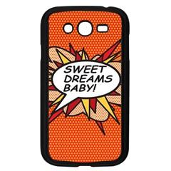 Sweet Dreams Baby!  Samsung Galaxy Grand DUOS I9082 Case (Black)