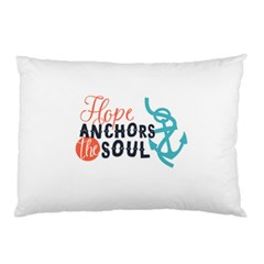 Hope Anchors The Soul Nautical Quote Pillow Cases