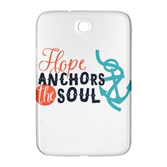 Hope Anchors The Soul Nautical Quote Samsung Galaxy Note 8.0 N5100 Hardshell Case