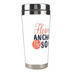 Hope Anchors The Soul Nautical Quote Stainless Steel Travel Tumblers