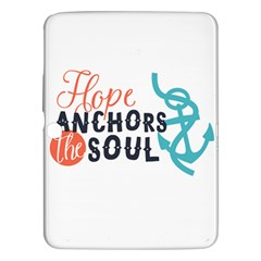 Hope Anchors The Soul Nautical Quote Samsung Galaxy Tab 3 (10.1 ) P5200 Hardshell Case