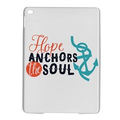 Hope Anchors The Soul Nautical Quote iPad Air 2 Hardshell Cases