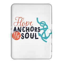 Hope Anchors The Soul Nautical Quote Samsung Galaxy Tab 4 (10 1 ) Hardshell Case