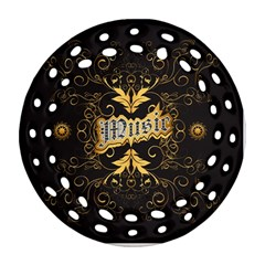 Music The Word With Wonderful Decorative Floral Elements In Gold Round Filigree Ornament (2side)