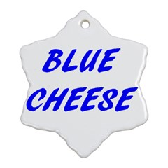 Blue Cheese Ornament (Snowflake)