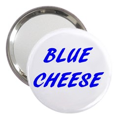 Blue Cheese 3  Handbag Mirrors