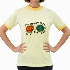 Little fear Women s Fitted Ringer T-Shirts