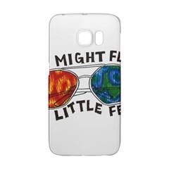 Little fear Galaxy S6 Edge