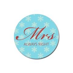 Mrs Always Right Drink Coaster (round)