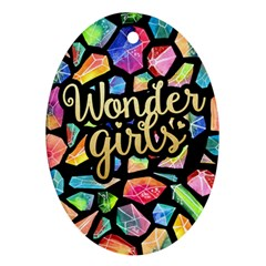 Wondergirls Oval Ornament (two Sides)