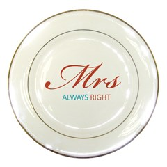 Mrs Always Right Porcelain Display Plate