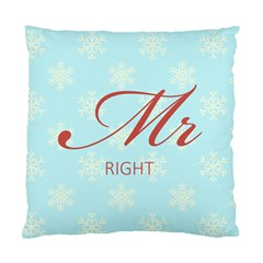 Mr Right Cushion Case (single Sided)