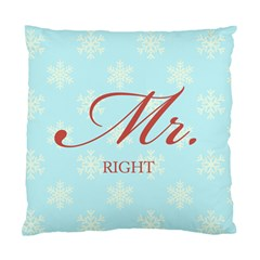 Mr Right 2 Cushion Case (Single Sided)