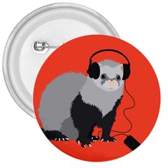 Funny Music Lover Ferret 3  Buttons