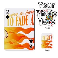 Its Better To Burn Out Than To Fade Away Playing Cards 54 Designs