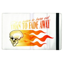 its better to burn out than to fade away Apple iPad 3/4 Flip Case