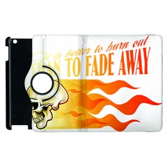 its better to burn out than to fade away Apple iPad 3/4 Flip 360 Case