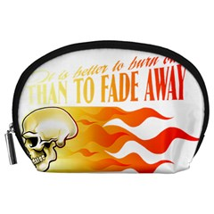 its better to burn out than to fade away Accessory Pouches (Large)