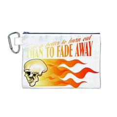 its better to burn out than to fade away Canvas Cosmetic Bag (M)