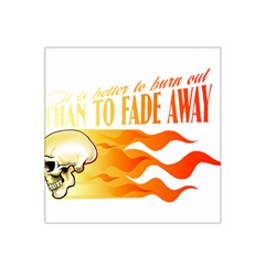its better to burn out than to fade away Satin Bandana Scarf