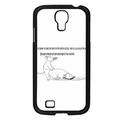 Better To Take Time To Think Samsung Galaxy S4 I9500/ I9505 Case (Black)