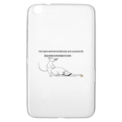 Better To Take Time To Think Samsung Galaxy Tab 3 (8 ) T3100 Hardshell Case