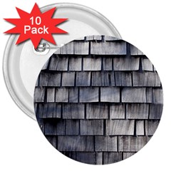 Weathered Shingle 3  Buttons (10 Pack)
