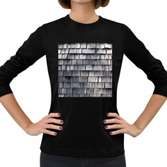 Weathered Shingle Women s Long Sleeve Dark T Shirts