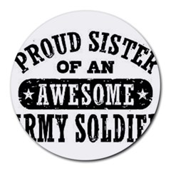 Proud Army Soldier Sister Round Mousepads