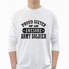 Proud Army Soldier Sister White Long Sleeve T-Shirts