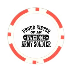 Proud Army Soldier Sister Poker Chip Card Guards