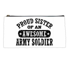 Proud Army Soldier Sister Pencil Case